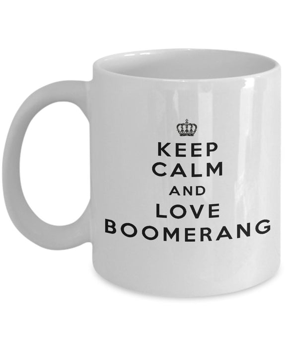 Keep Calm and Love Boomerang - Funny - 11oz 15oz Coffee Mug - Gift