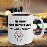 My Wife Got Me This Mug Yes She's Awesome Color Changing Thermometer Heat Cup Sensitive Porcelain Tea Coffee 11oz Magic Mug for BFF, Friend, coworker/Boss, Secret Santa/birthday, Wife/girlfriend