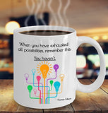 Autism Inspirational Coffee Mug - When You Have Exhausted All Possibilities Remember This You Havent Thomas Edison - gift for Friend,Boss,Secret Santa,birthday,Husband,Wife,girlfriend,boyfriend