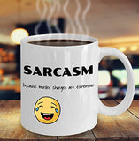 Sarcasm because murder charges are expensive - Funny 11oz 15oz Coffee Mug - Great gift idea for BFF, Friend, coworker,Boss, Secret Santa,birthday, Wife,girlfriend (White)