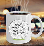 Golf Funny Coffee Mug - Best Gift For Friend,Coworker,Boss,Secret Santa,Birthday,Husband,Wife,Girlfriend,Boyfriend (White) - I Once Was Lost But Now I'm Found