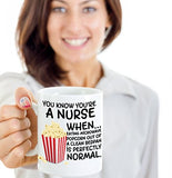 You Know You're A Nurse When Eating Microwave Popcorn Out Of A Clean Bedpan Is Perfectly Normal - Funny Nurse Coffee Mug - gift Friend,Boss,Secret Santa,birthday, Husband,Wife,girlfriend