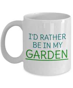 Gardening Funny Coffee Mug - I'd Rather Be In My Garden - Best gift for Friend,coworker,Boss,Secret Santa,birthday, Husband,Wife,girlfriend,boyfriend (White)