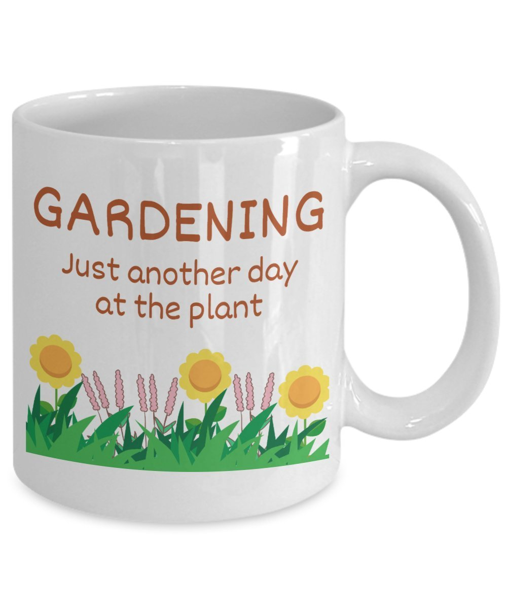 gardening funny coffee mug - gardening just another day at the plant - best  gift for friend,coworker,boss,secret santa,birthday,