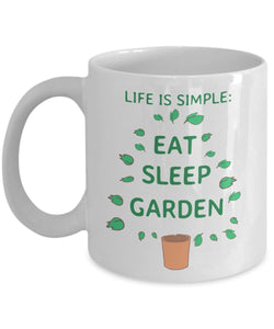 Gardening Funny Coffee Mug - Life Is Simple Eat Sleep Garden - Best gift for Friend,coworker,Boss,Secret Santa,birthday, Husband,Wife,girlfriend,boyfriend (White)