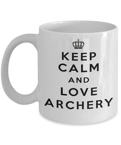 Keep Calm and Love Archery - Funny - 11oz 15oz Coffee Mug - Gift