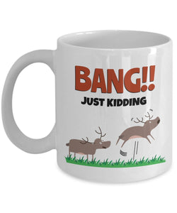 Moose Funny Coffee Mug - Best Gift For Friend,Coworker,Boss,Secret Santa,Birthday,Husband,Wife,Girlfriend,Boyfriend (White) - Bang Just Kidding