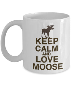 Moose Funny Coffee Mug - Best Gift For Friend,Coworker,Boss,Secret Santa,Birthday,Husband,Wife,Girlfriend,Boyfriend (White) - Keep Calm And Love Moose