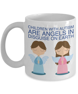 Autism Inspirational Coffee Mug - Children With Autism Are Angels In Disguise On Earth - Best gift for Friend,coworker,Boss,Secret Santa,birthday, Husband,Wife,girlfriend,boyfriend (White)