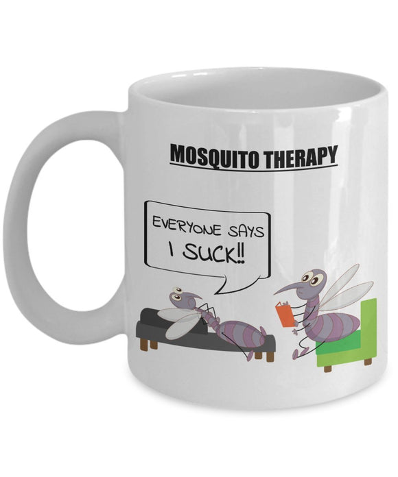Psychologist Funny Coffee Mug - Best Gift For Friend,Coworker,Boss,Secret Santa,Birthday,Husband,Wife,Girlfriend,Boyfriend (White) - Mosquito Therapy Everyone Says I Suck