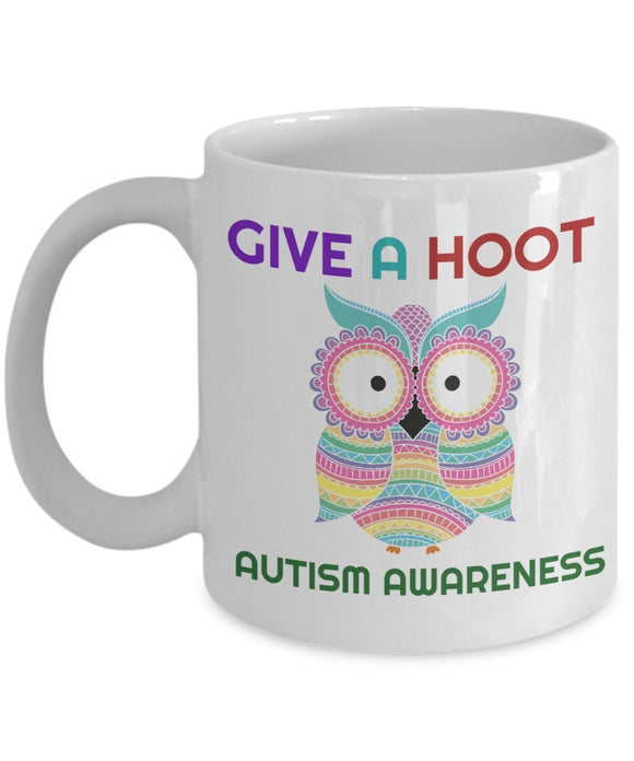 Autism Inspirational Coffee Mug - Give A Hoot Autism Awareness - Best gift for Friend,coworker,Boss,Secret Santa,birthday, Husband,Wife,girlfriend,boyfriend (White)