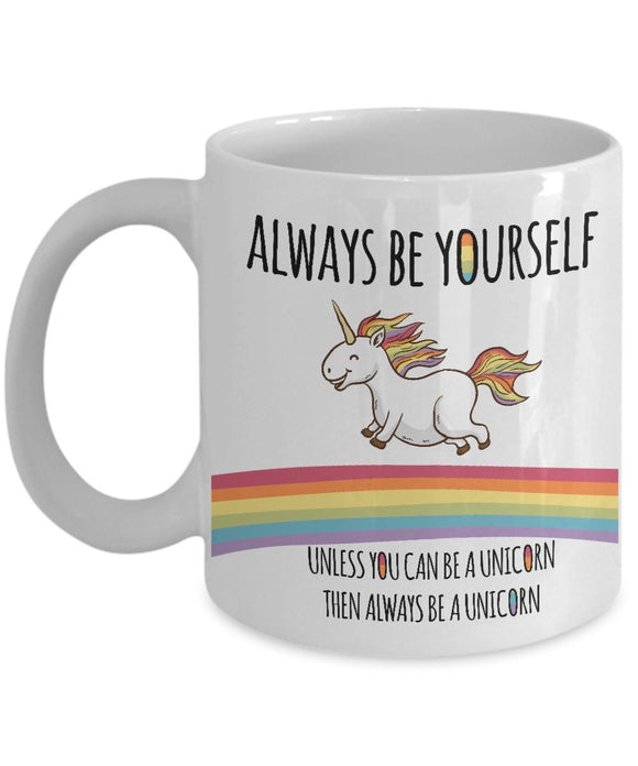 Funny Unicorn Coffee Mug - Always Be Yourself Unless You Can Be A Unicorn Then Always Be a Unicorn Best Novelty Gift idea for BFF,Friend,Coworker,Boss,Secret Santa,birthday (WHITE)