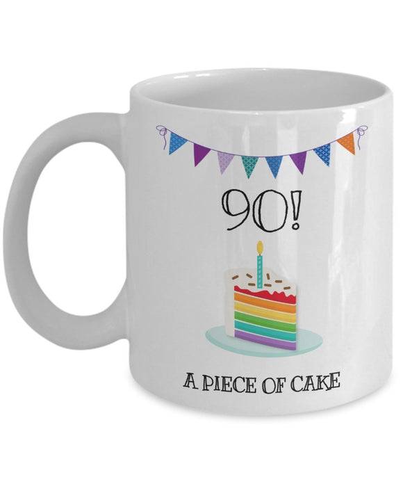 Happy 90th Birthday - Funny 11oz 15oz Coffee Mug - Great Fun gift idea for BFF, Friend, coworker,Boss, Secret Santa,birthday, Husband,Wife,girlfriend (White)