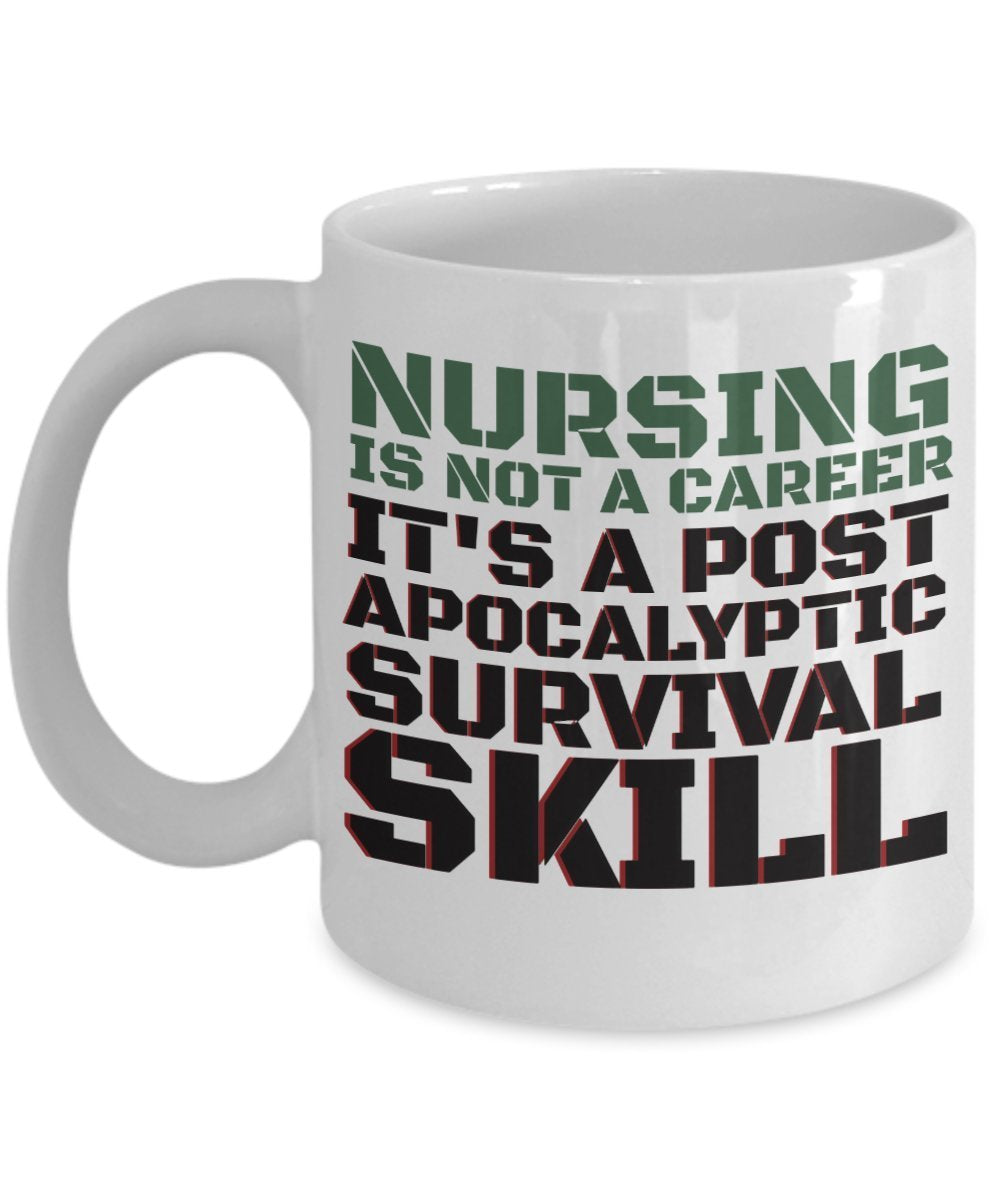 Nursing Is Not A Career Its Post Apocalyptic Survival Skill
