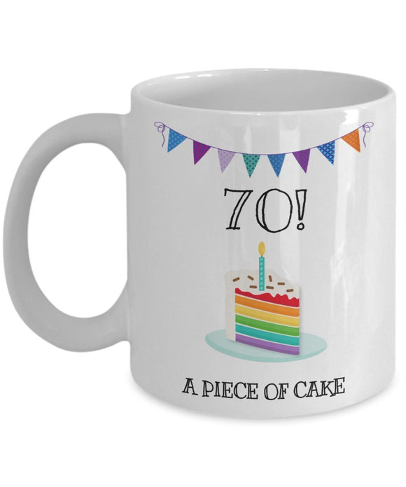 Happy 70th Birthday - Funny 11oz 15oz Coffee Mug - Great Fun gift idea for BFF, Friend, coworker,Boss, Secret Santa,birthday, Husband,Wife,girlfriend (White)