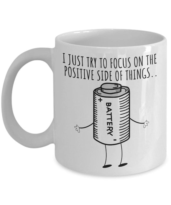 Psychologist Funny Coffee Mug - Best Gift For Friend,Coworker,Boss,Secret Santa,Birthday,Husband,Wife,Girlfriend,Boyfriend (White) - I Just Try To Focus On The Positive Side Of Things