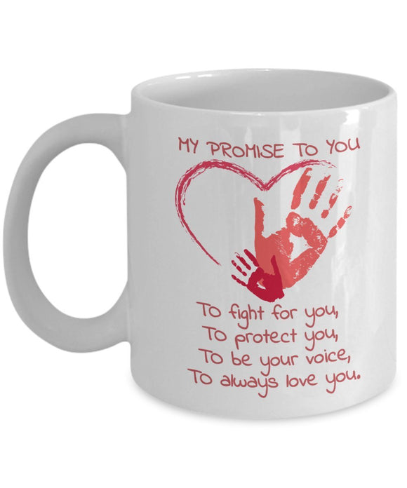 Autism Inspirational Coffee Mug - My Promise To You To Fight For You To Protect You To Be Your Voice To Always Love You - gift for Friend,Boss,Secret Santa,birthday,Husband,Wife,Boyfriend