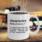 Chemistry Definition Funny Best Novelty Gift idea for BFF,Friend,Coworker,Boss,Secret Santa,birthday, wife, scientist (WHITE)