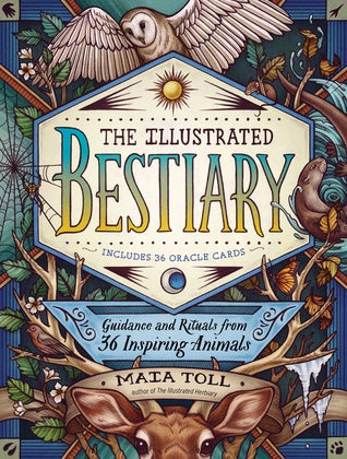 The Illustrated Bestiary - By Maia Toll with Card Set!