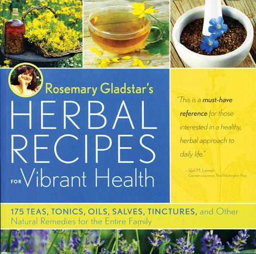 Rosemary Gladstars Herbal Recipes