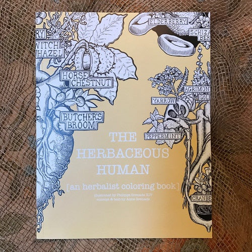 THE HERBACEOUS HUMAN [an herbalist coloring book]