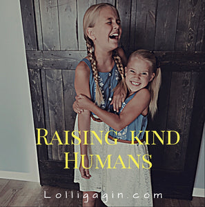 Raising Kind Humans