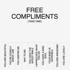 Compliments are free, start spreading them everywhere.  To earn more compliments, shop Lolligagin.com