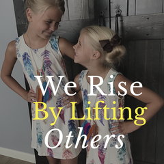 We Rise by lifting others.  Compliments are free, kindness is free.  Shop Lolligagin.com for adorable girls and women clothing.