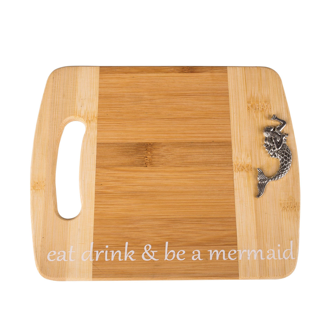 Be A Mermaid Cutting Board