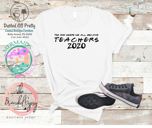 Becoming a Teacher 2020 T-shirt