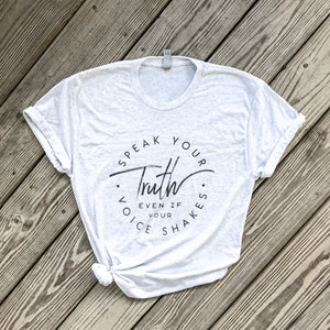 Speak Your Truth Unisex Tee