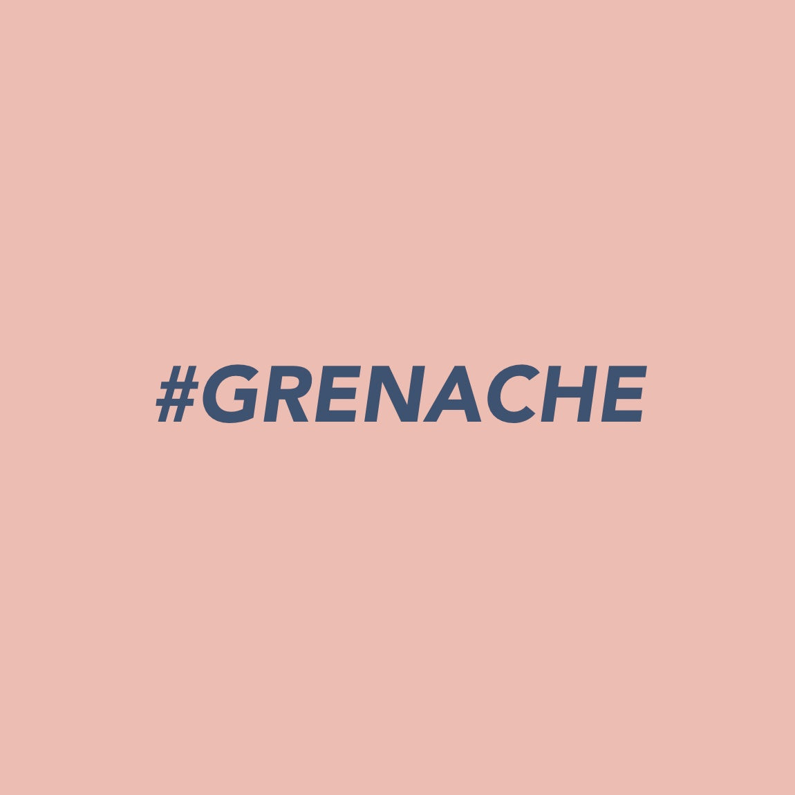 Surrender the Summer and embrace Grenache