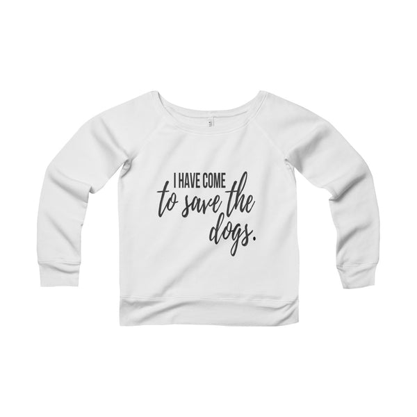 TO SAVE THE DOGS Womens Cozy Crew