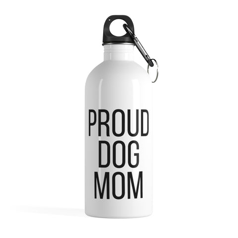 PROUD DOG MOM Stainless Steel Water Bottle