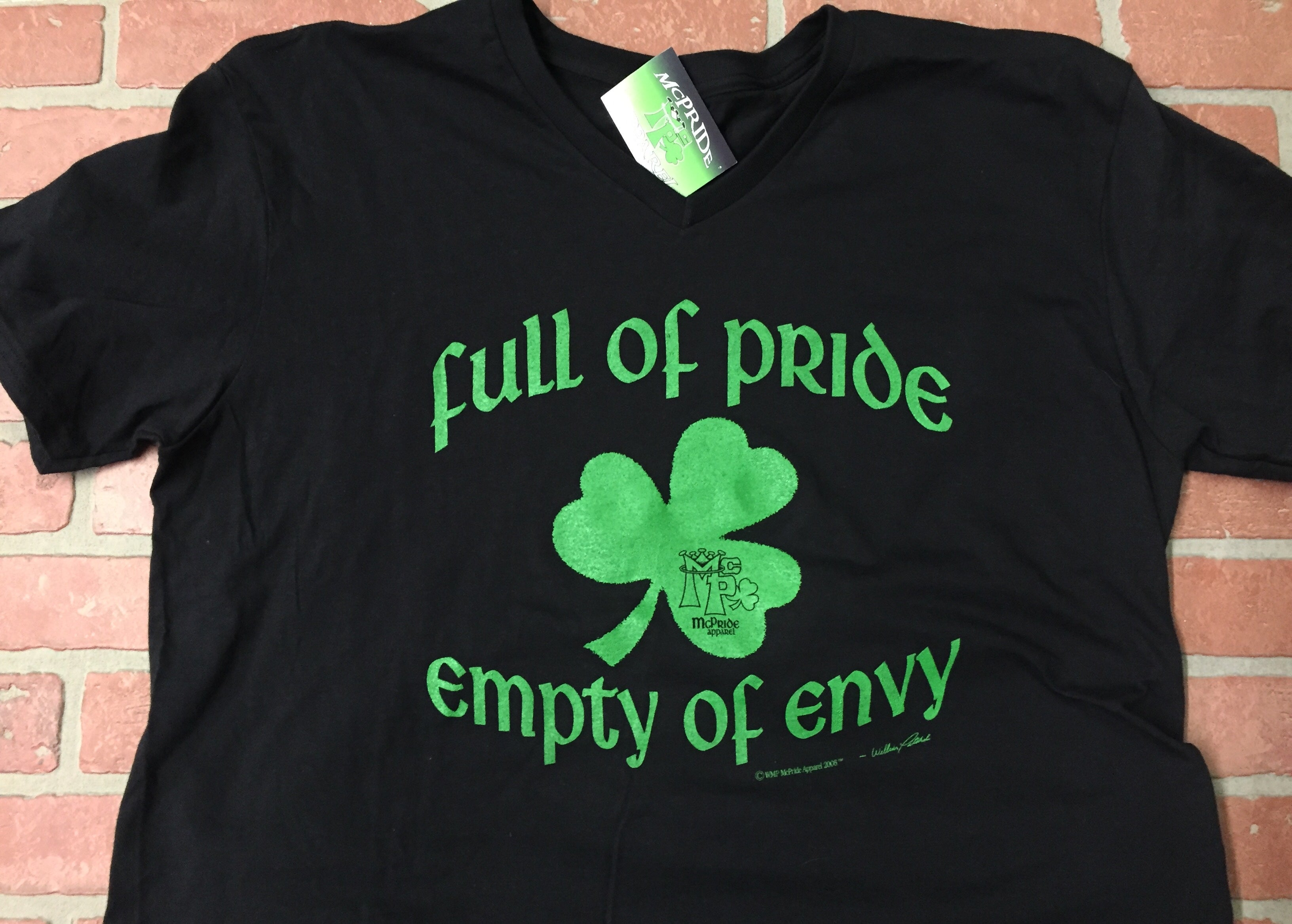 Full of pride,empty of envy. (Tee shirt)