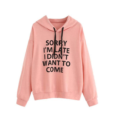 """Sorry I'm Late"" Hoodie - Pink / S"