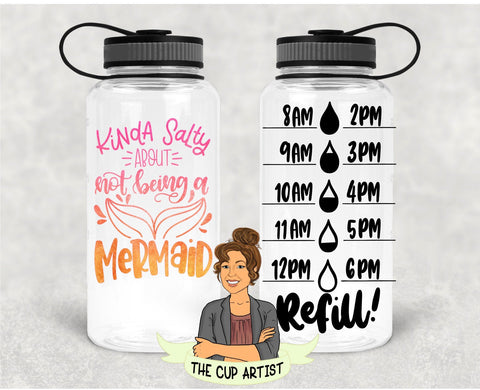 Kinda Salty About Not Being A Mermaid in Pink Orange - 34 oz - Time Tracker Water Bottle
