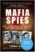 Mafia Spies - Signed First Edition