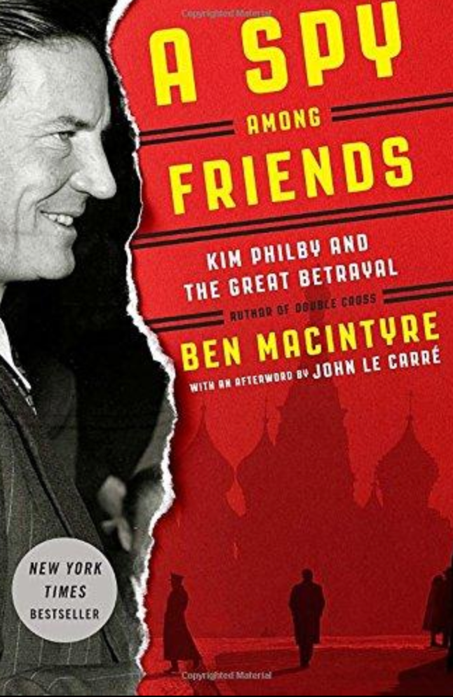 A Spy Among Friends - First Edition