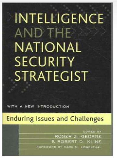 Intelligence & the National Security Strategist