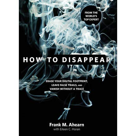 How to Disappear -