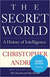 The Secret World: A History of Intelligence - Signed First Edition
