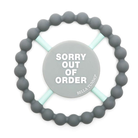 HAPPY TEETHER-OUT OF ORDER