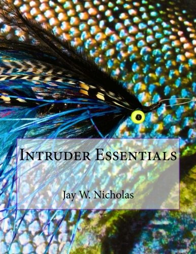 Intruder Essentials by Jay W. Nicholas