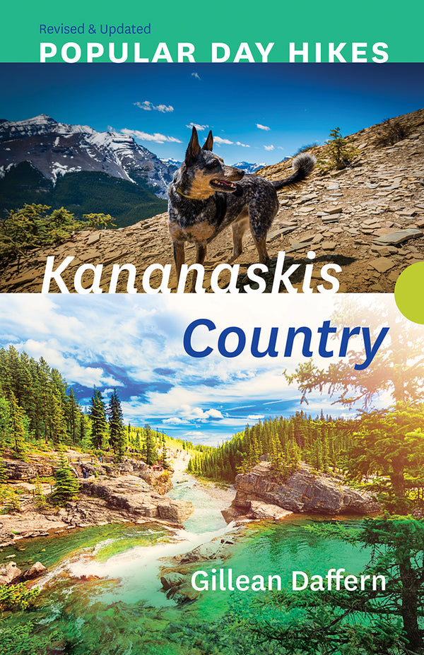 Popular Day Hikes: Kananaskis Country - Revised and Updated