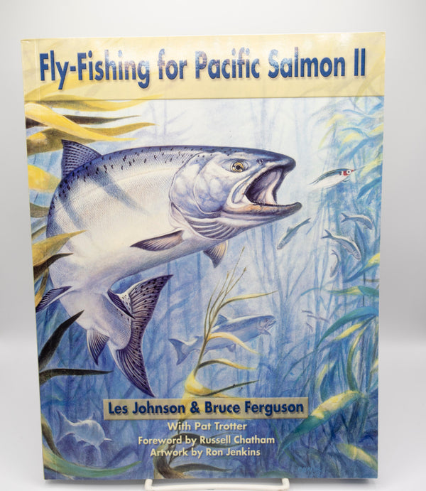FLY FISHING FOR PACIFIC SALMON II
