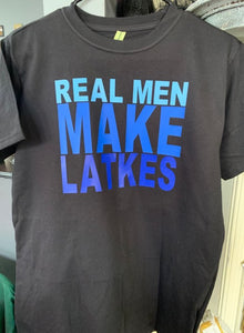 """Real Men Make Latkes"" Shirt"