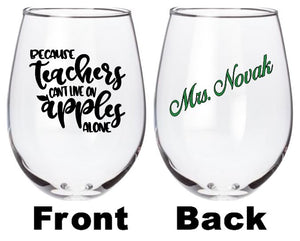 Because Teachers Can't Live On Apples Alone glass