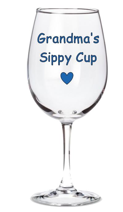 Sippy Cup - Mommy - Daddy - Grandma - Nonna, etc.