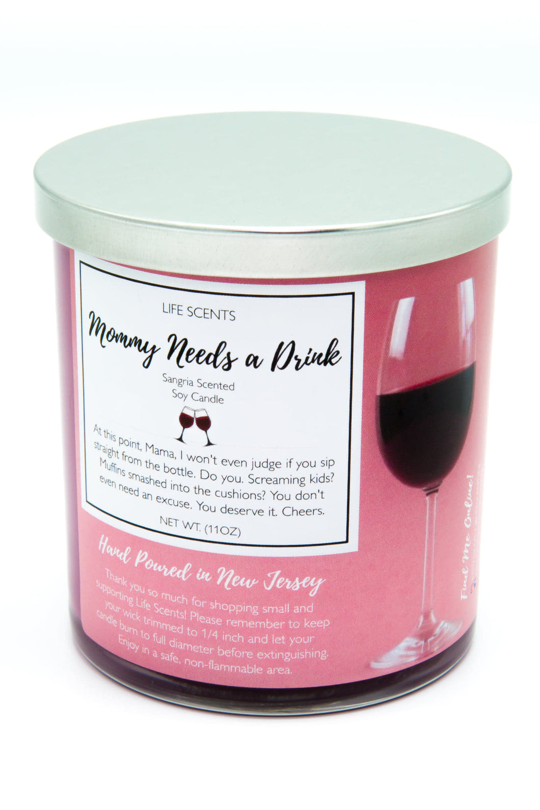 Mommy Needs a Drink - Raspberry Sangria Scented Candle